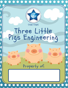 Engineering with the Three Little Pigs
