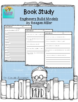 Engineers Build Models -- Book Study {Level O}