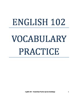 English 102 Vocabulary Practice