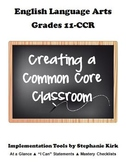 """English 11-12 Common Core  At-a-Glance, Mastery Checklists, and """"I can"""" Posters!"""