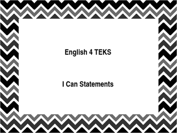 English 4 TEKS I Can Statements