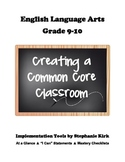 "English 9-10 Common Core At-a-Glance, Mastery Checklists, and ""I Can"" Posters!"