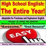 High School English Entire Year: Full Year, Freshman 9th, Sophomore 10th