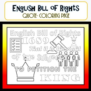 English Bill of Rights Coloring Page Quote- Civics SS.7.C.1.2