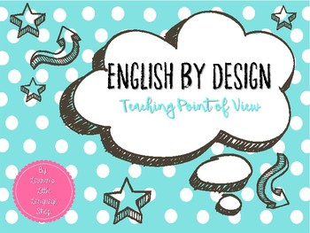 English By Design: Point of View Activities