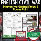 English Civil War Guided Notes & PowerPoints, Digital Distance Learning & Print