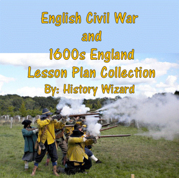 English Civil War and 1600s England Lesson Plan Collection