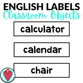 English Classroom Object Labels - ESL ELL EFL