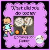 English Conversation Paddle (VIPKID GOGOKID) - What did yo