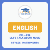 English - EFL - ESL - Let's talk about music (instruments and styles)