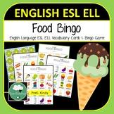 English ELL ESL Food Vocabulary Bingo - English Bingo Game for K-2 Primary Food