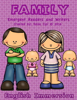 English Emergent Readers and Writers - FAMILY MEMBERS.....