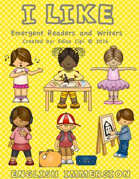 English Emergent Readers and Writers - I LIKE...