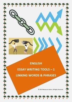 English Essay Writing Tools - 1: Linking Words & Phrases