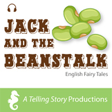 English Fairy Tales - Jack and the Beanstalk | Audio Story