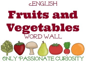 English Fruits and Vegetables Word Wall and Read & Write Cards