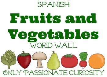 Spanish Fruits and Vegetables Word Wall and Read & Write Cards