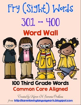 English Fry (sight) Words 301-400 Word Wall