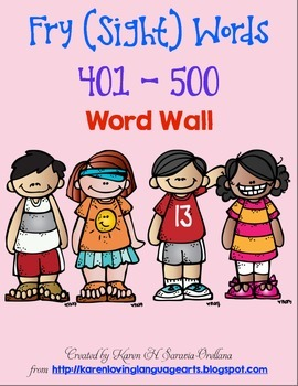 English Fry (sight) Words 401-500 Word Wall