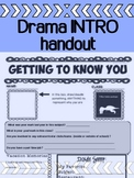 Drama - Back To School  -  Getting To Know You / Student Info Sheet