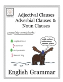 English Grammar: Adjectival, Adverbial and Noun Clauses