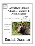 English Grammar: Adjectival, Adverbial and Noun Clauses (B&W)