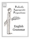 English Grammar: Perfectly Appropriate Prepositions