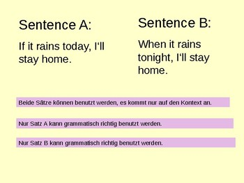 English Grammar - if or when (German explanations)