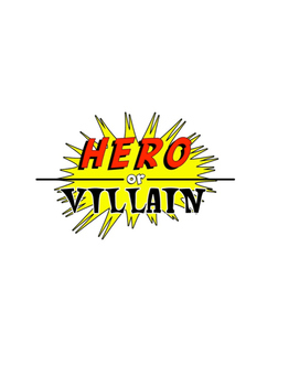 English - Hero or Villain