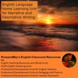 English Home Learning Unit - Narrative and Descriptive Wri