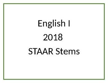 English I 2018 STAAR Quesiton Stems