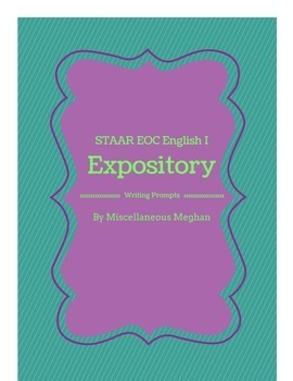 English I EOC STAAR Expository Writing Prompts