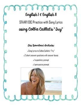 """English I & II STAAR Short Answer w/ Song Lyrics #2 using Colbie Caillat's """"Try"""""""