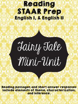 English I & II STAAR Mini Fairy Tale Unit w/ 3 Short Answer