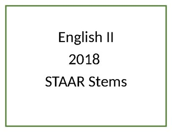 English II STAAR 2018 Question Stems