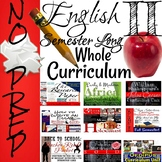 English II Whole Curriculum for One Full Semester-No Prep