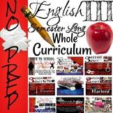 English III Whole Bundle for One Full Semester-No Prep