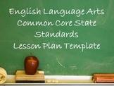 English Lang Arts Common Core Lesson Plan Template
