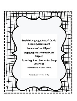 English Language Arts 7th Grade Reading Assessment Common Core Aligned