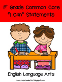 First Grade I Can Statements: ELA