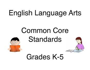 English Language Arts Common Core Standards K-5