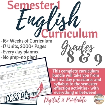 English/Language Arts Complete Semester 1 Curriculum for Grades 8 & 9