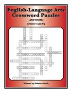 English-Language Arts Crossword Puzzles: Grades 6 and Up