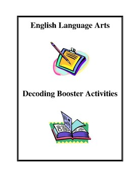English Language Arts Decoding and Booster Activities and Worksheets