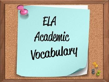 English Language Arts (ELA) Academic Vocabulary Powerpoints