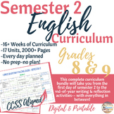 English/Language Arts Complete Semester 2 Curriculum for Grades 8 & 9