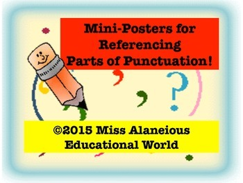 English Language Arts: Mini-Reference Posters for Punctuation!