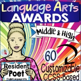 END OF THE YEAR AWARDS English Language Arts Certificates, Middle & High School