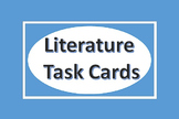 English Language Arts Task Cards for Literature