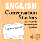 English Language Conversation Starters ~ Novice to Intermediate
